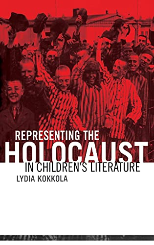 9780415937191: Representing the Holocaust in Children's Literature (Children's Literature and Culture)