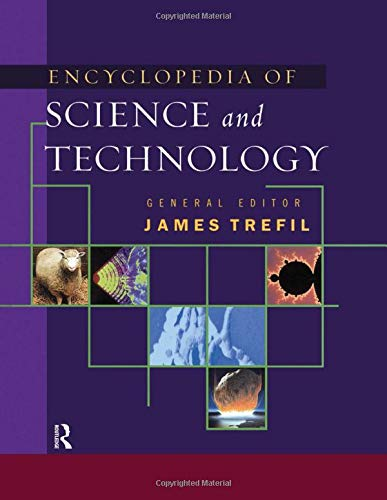 The Encyclopedia of Science and Technology: Trefil, James