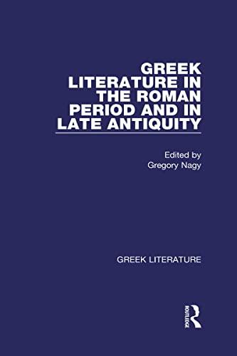 9780415937702: Greek Literature in the Roman Period and in Late Antiquity (Greek Literature, Volume 8) (Vol 8)