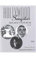 Hollywood Songsters: Singers Who Act and Actors Who Sing: a Biographical Dictionary (Hardback): ...