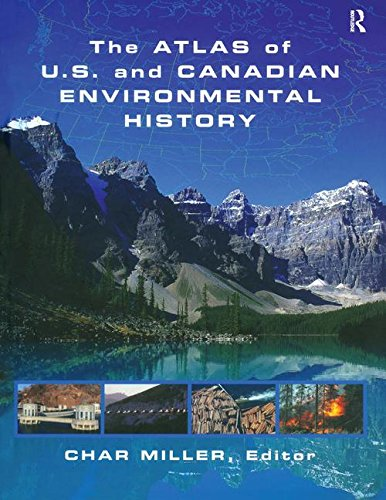 9780415937818: The Atlas of U.S. and Canadian Environmental History
