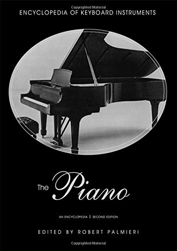 9780415937962: The Piano: An Encyclopedia