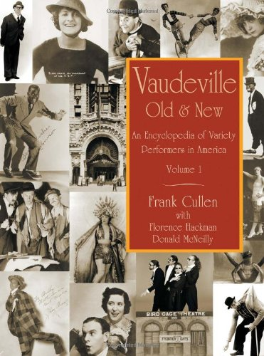 9780415938532: Vaudeville, Old and New: An Encyclopedia of Variety Performers in America, 2 volumes