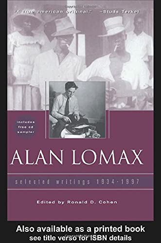 9780415938549: Alan Lomax: Selected Writings, 1934-1997