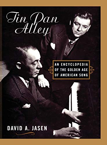 9780415938778: Tin Pan Alley: An Encyclopedia of the Golden Age of American Song