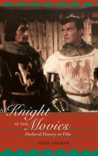 9780415938853: A Knight at the Movies: Medieval History on Film