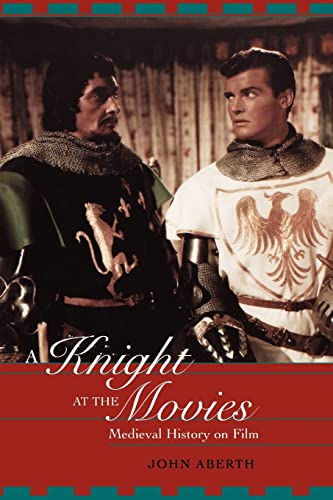 9780415938860: A Knight at the Movies: Medieval History on Film