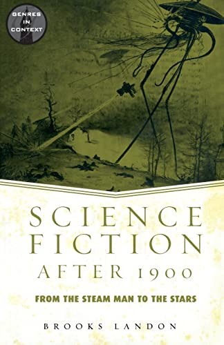 9780415938884: Science Fiction After 1900: From the Steam Man to the Stars (Genres in Context)