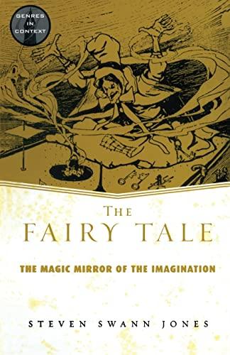 The Fairy Tale: The Magic Mirror of: Steven Swann Jones