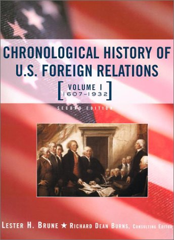 9780415939157: Chronological History of U.S. Foreign Relations