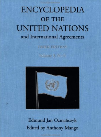 9780415939232: Encyclopedia of the United Nations and International Agreements: 3