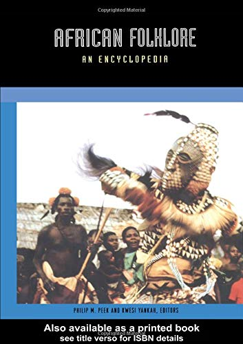 9780415939331: African Folklore: An Encyclopedia