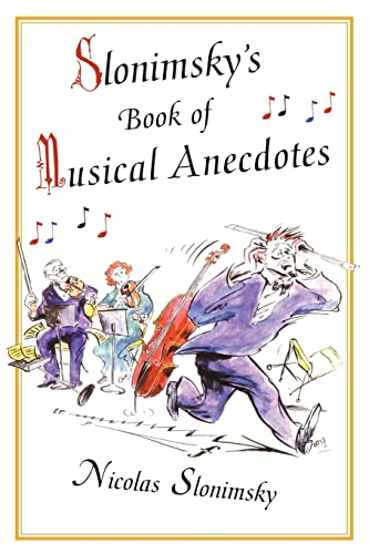 9780415939386: Slonimsky's Book of Musical Anecdotes