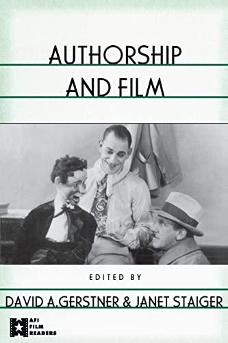 Authorship and Film: GERSTNER, DAVID A.;