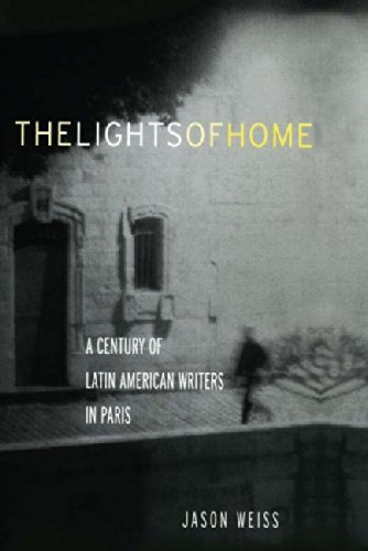 9780415940122: The Lights of Home: A Century of Latin American Writers in Paris
