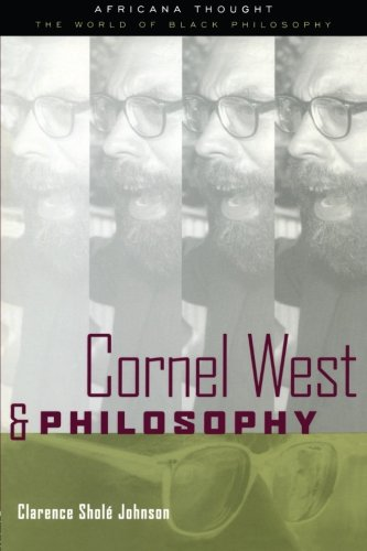 Cornel West and Philosophy (Africana Thought): Johnson, Clarence