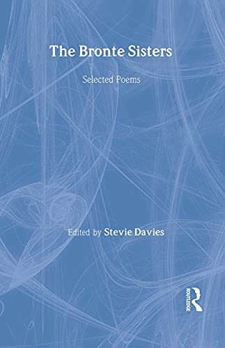 9780415940894: The Bronte Sisters: Selected Poems (Fyfield Books)