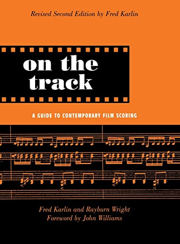 9780415941358: On the Track: A Guide to Contemporary Film Scoring