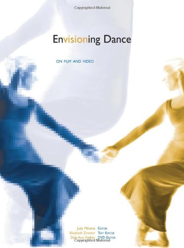9780415941709: Envisioning Dance on Film and Video