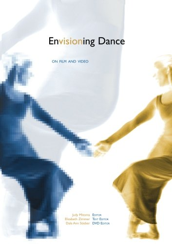 9780415941716: Envisioning Dance on Film and Video
