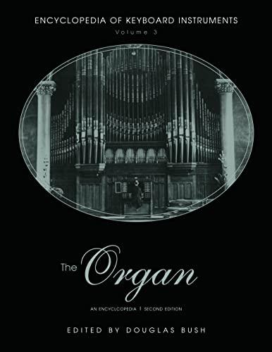 9780415941747: The Organ: An Encyclopedia