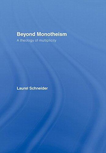 9780415941907: Beyond Monotheism: A Theology of Multiplicity