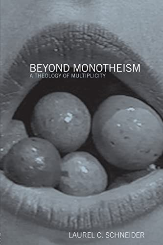 9780415941914: Beyond Monotheism: A Theology of Multiplicity