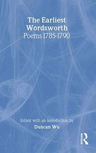 The Wordsworth:The Earliest Poems 1785-1790 (Fyfield Books): Wordsworth, William