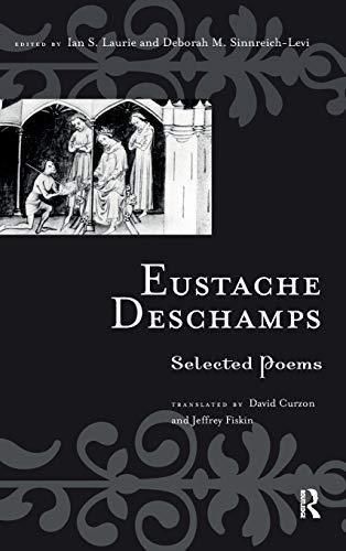 9780415942430: Eustache Deschamps: Selected Poems (Routledge Medieval Texts)