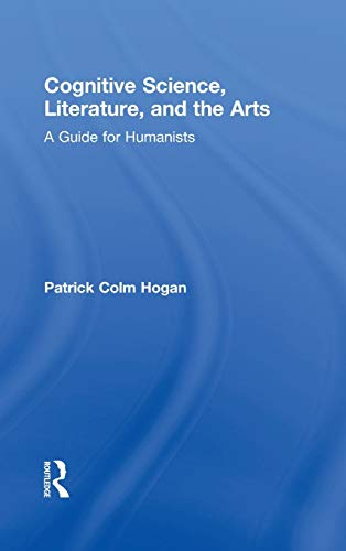 9780415942447: Cognitive Science, Literature, and the Arts: A Guide for Humanists
