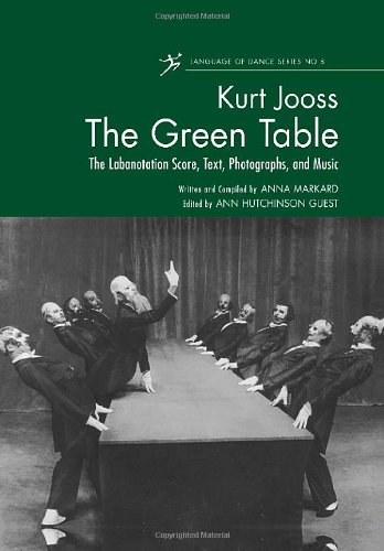 9780415942553: The Green Table: The Labanotation Score, Text, Photographs, and Music (Language of Dance Series)