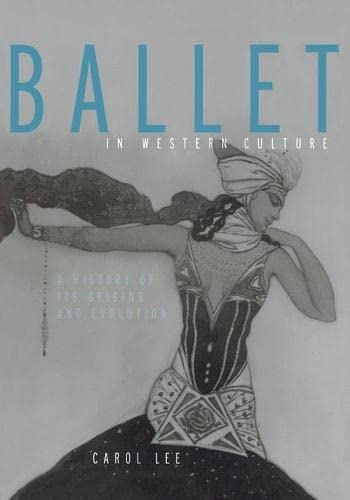 9780415942577: Ballet in Western Culture