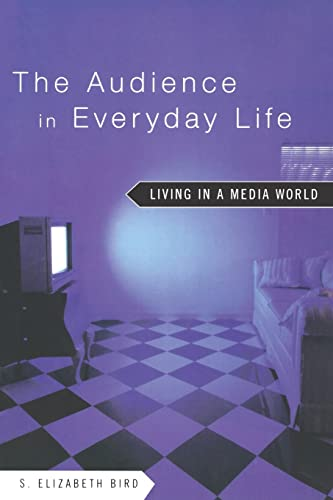 9780415942584: The Audience in Everyday Life: Living in a Media World