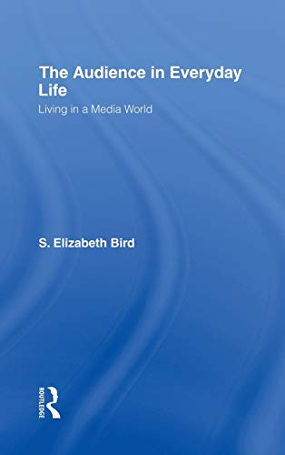 9780415942591: The Audience in Everyday Life: Living in a Media World