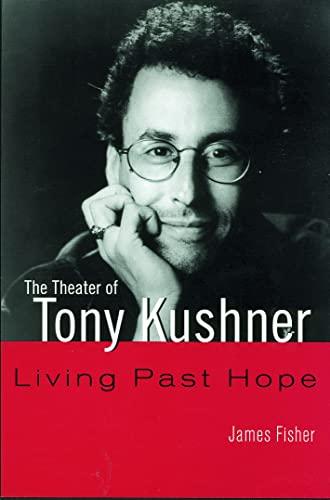 9780415942713: The Theater of Tony Kushner (Studies in Modern Drama)