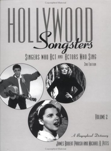 9780415943338: Hollywood Songsters: Singers Who ACT and Actors Who Sing: A Biographical Dictionary