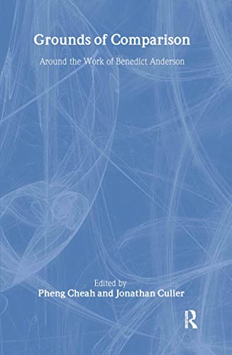 9780415943352: Grounds of Comparison: Around the Work of Benedict Anderson