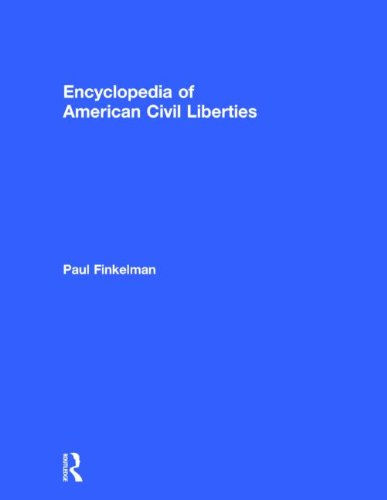 9780415943420: The Encyclopedia of American Civil Liberties (3 Volume Set)