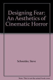 9780415943475: Designing Fear: An Aesthetics of Cinematic Horror