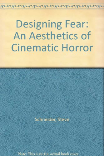 9780415943482: Designing Fear: An Aesthetics of Cinematic Horror
