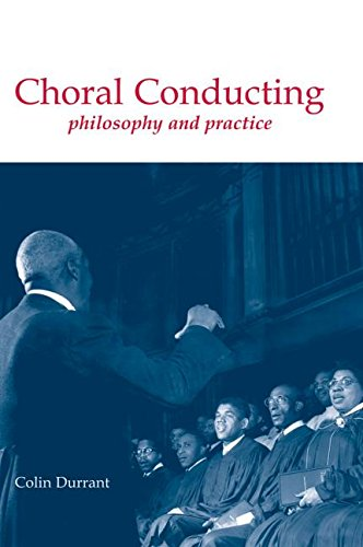 9780415943567: Choral Conducting: Philosophy and Practice