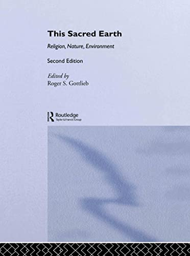 9780415943598: This Sacred Earth: Religion, Nature, Environment