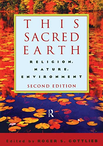 9780415943604: This Sacred Earth: Religion, Nature, Environment