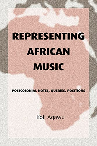 9780415943901: Representing African Music: Postcolonial Notes, Queries, Positions