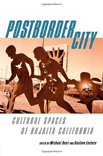 9780415944205: Postborder City: Cultural Spaces of Bajalta California