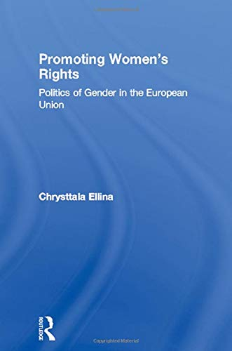 Promoting Women's Rights: Politics of Gender in: Ellina, Chrysttala