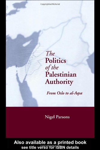 9780415944403: The Politics of the Palestinian Authority: From Oslo to Al-Aqsa