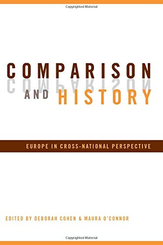 9780415944434: Comparison and History: Europe in Cross-National Perspective