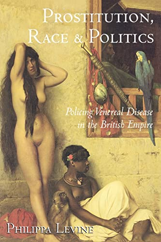 9780415944472: Prostitution, Race and Politics: Policing Venereal Disease in the British Empire
