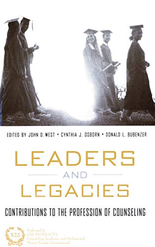 9780415944588: Leaders and Legacies: Contributions to the Profession of Counseling